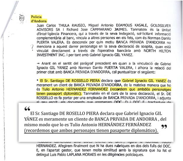 Acta de declaración tomada a Santiago de Rosello Piera, director financiero de Banca Privada de Andorra, en la que afirma que dos de los venezolanos implicados en la red de lavado, Tulio Antonio Hernández Fernández y Gabriel Ignacio Gil Yánez, tenían pasaportes diplomáticos