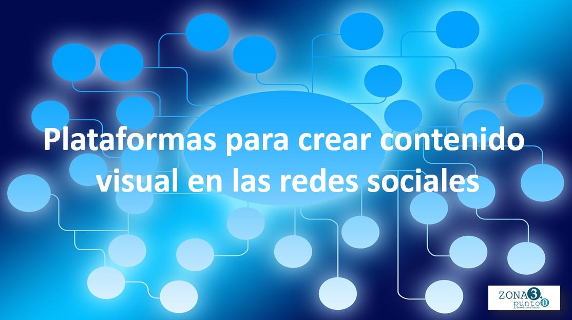 Plataformas_para_crear_contenido_visual_en_las_redes_sociales