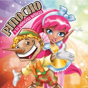 Thalía viene con Pinocho y la Princesa Belleza en Teatrex