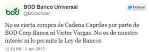 BOD desmiente la compra de Cadena Capriles