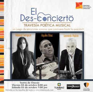 Leonardo Padrón, Mariaca Semprún y Aquiles Báez estremecerán el Teatro de Chacao con El Des-concierto