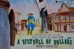 """Club Nuclear presenta """"A Fist Full of Dollars"""""""