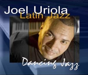 Joel Uriola bautiza su nuevo disco Dancing Jazz