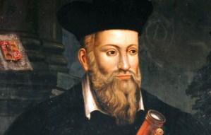 ¡Agárrate! Estas son las profecías de Nostradamus para el 2020