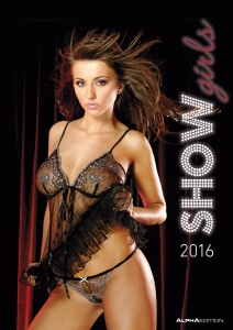 "De rechupete… el Calendario HOT 2016 de las ""Show Girls"""