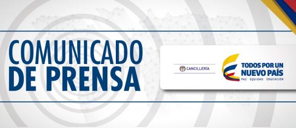 ColombiaCancilleriaComunicadodePrensa