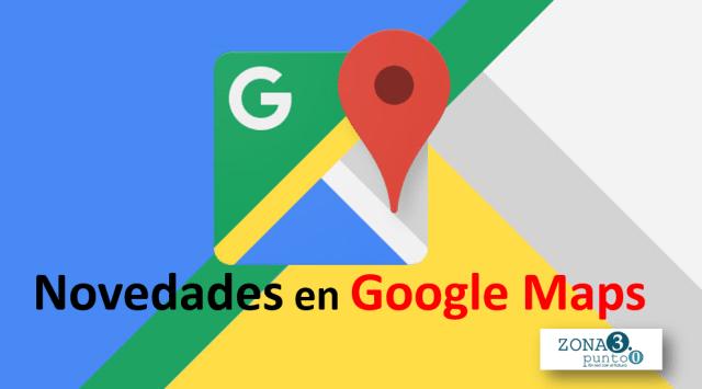 Novedades_en_Google_Maps