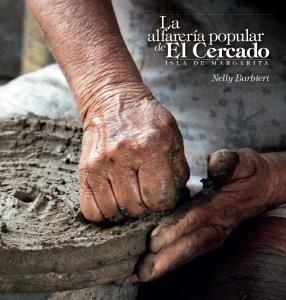 Banesco apoya libro y exposición sobre la alfarería artesanal de El Cercado