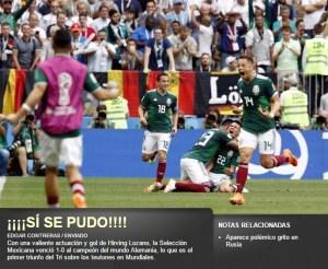¡¡¡Sí se pudo!!! Dice la prensa mexicana sobre el triunfo contra Alemania