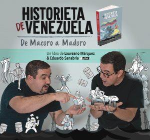 Historieta de Venezuela: De Macuro a Maduro, por Laureano Márquez - LaPatilla.com