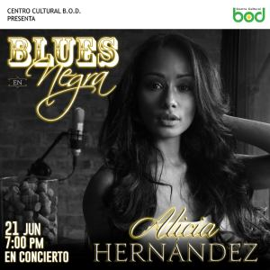"""""""Blues en negra"""" regresa al Centro Cultural BOD con Alicia Hernández"""