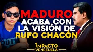 Impacto Venezuela: Maduro acaba con la visión de Rufo Chacón que aún espera justicia (video)