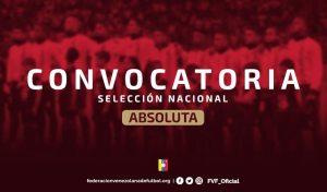OFICIAL: La Vinotinto ya tiene a sus 32 jugadores para enfrentar a Colombia y Paraguay