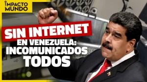 Impacto Mundo: Venezolanos sin internet incomunicados de sus amigos y familiares (Video)