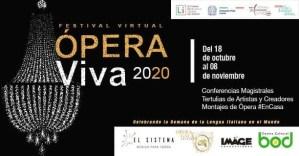 Ópera Viva 2020 Festival Virtual: Fechas y horarios para los amantes del bel canto