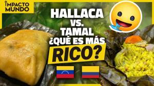 Impacto Mundo: Batalla de sabores entre hallacas venezolanas y tamales colombianos (Video)