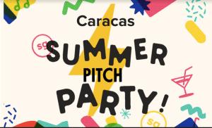 Emprendedores e inversionistas se verán en la Summer Pitch Party en Caracas